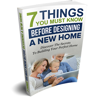 7 Things You MUST Know Before Designing A New Home